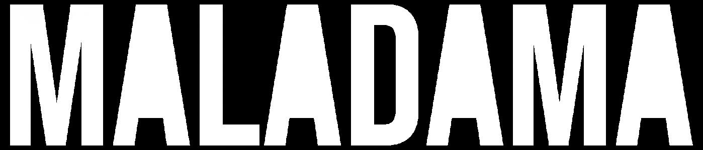 MALADAMA